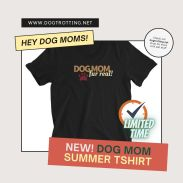 dog mom for real t-shirt promo