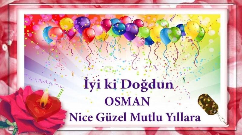 iyiki doğdun osman videolu doğum günü mesajı