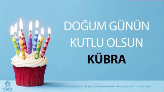 kübra isimli doğum günü mesajı