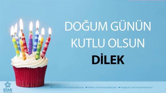 dilek isimli doğum günü mesajı