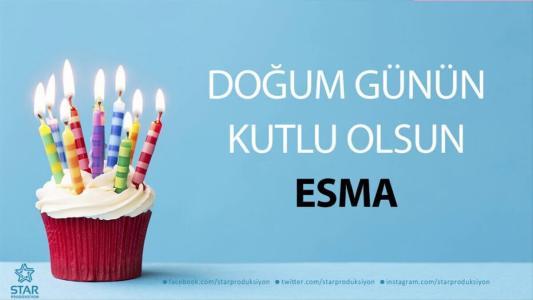 esma isimli doğum günü mesajı