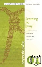 Praying The Psalms 1 - Learning to Pray (Softcover)