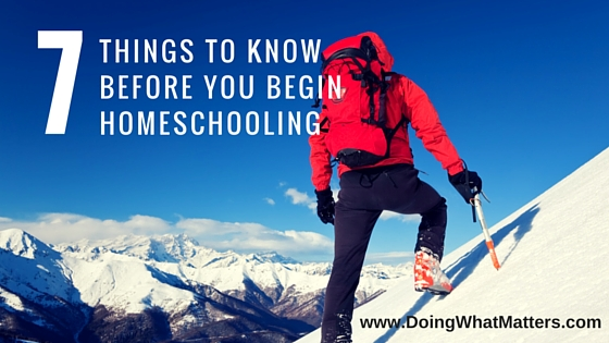 Seven things to know before you begin homeschooling.