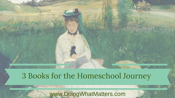 Three or more books for the homeschool journey: Charlotte Mason and more.