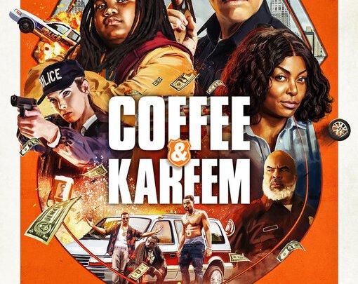 COFFEE & KAREEM (Action/Comédie/Policier – Moyen)
