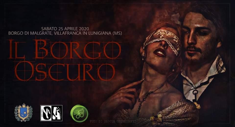 Ritorna l'evento Il Borgo Oscuro, organizzato da Ombre D'Arte Associazione Culturale