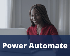 Woman working on the power automate solution from Microsoft to help her with Robotic Process Automation