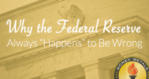 federal-reserve-happens-to-be-wrong