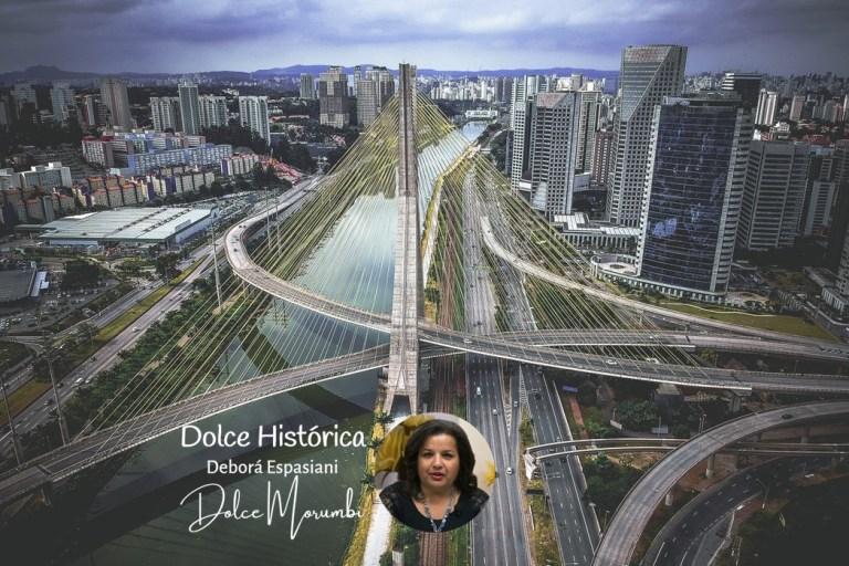 """Ponte Octávio Frias de Oliveira, a """"Ponte Estaiada"""""""