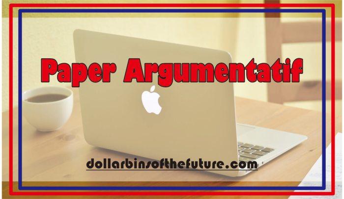 contoh paper Argumentatif