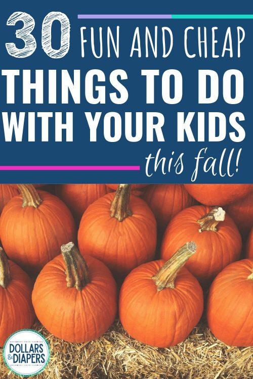 30 Fall Family Fun Activities