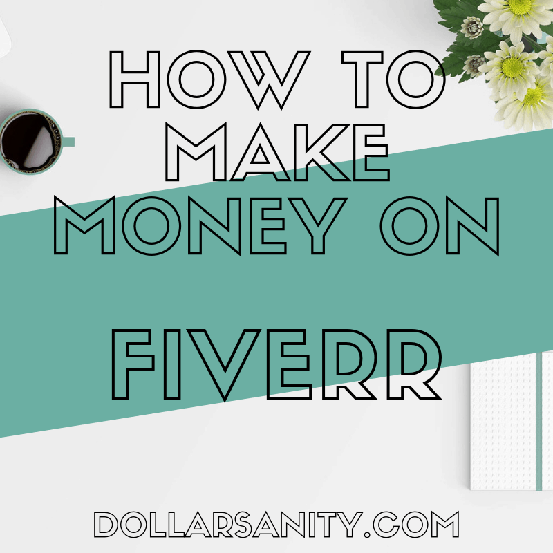 How to Make Money on Fiverr (A Step-by-Step Guide