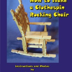 Building A Rocking Chair Counter Height Bar Chairs How To Make Clothespin Dollmaking With Marty