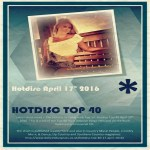Hotdisc Top 40 17 April 2016
