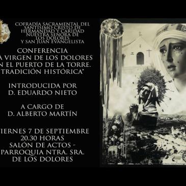 Conferencia «La Virgen de los Dolores en el Puerto de la Torre. Tradición histórica»