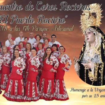 """IV Encuentro de Coros Rocieros """"El Puerto Rociero"""""""
