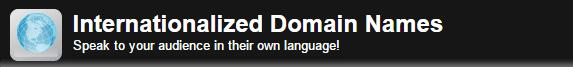 Internationalized Domain Name