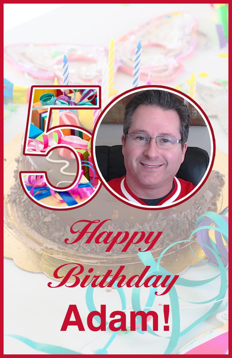 Happy 50th Birthday Adam Dicker DomainGang