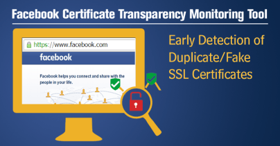 Facebook Releases Free Monitoring Tool in move towards Certificate Transparency (CT)