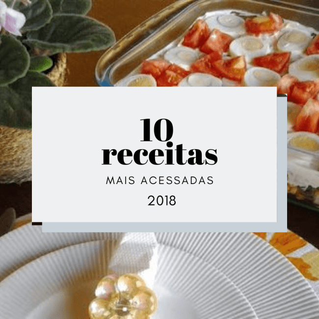10 receitas mais acessadas de 2018