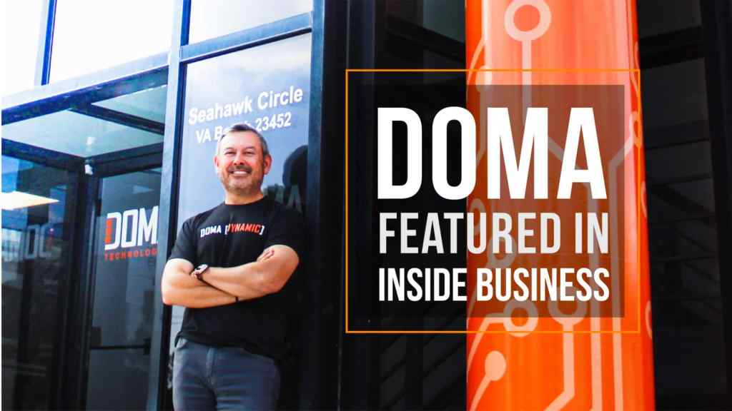 DOMA President & CEO Pat Feliciano outside DOMA Technologies