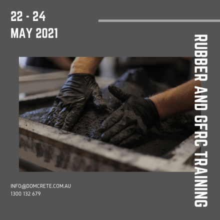 Rubber and GFRC Training 22-24 May 2021