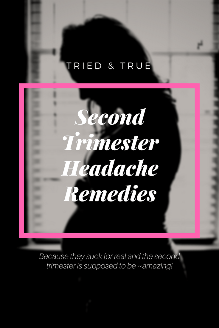 From the obvious to the surprising, these 5 second trimester headache remedies will help cure what ails you and get your second trimester back to awesome!