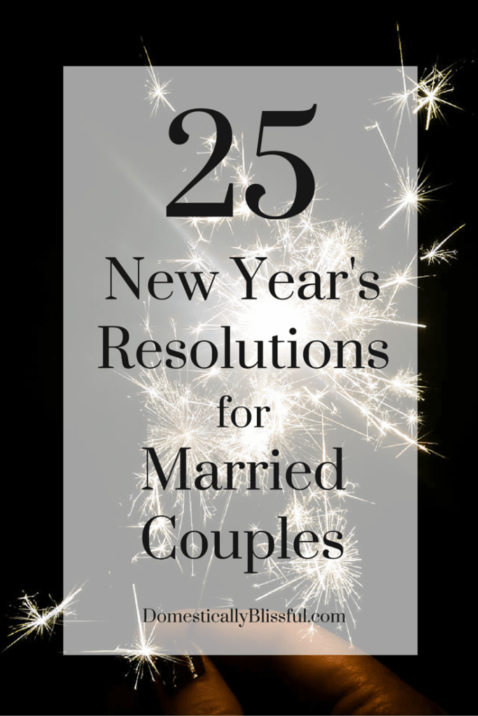 New Year Couple Quotes: 25 New Year's Resolutions For Married Couples