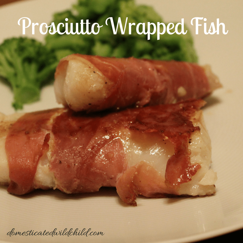 Prosciutto Wrapped Fish