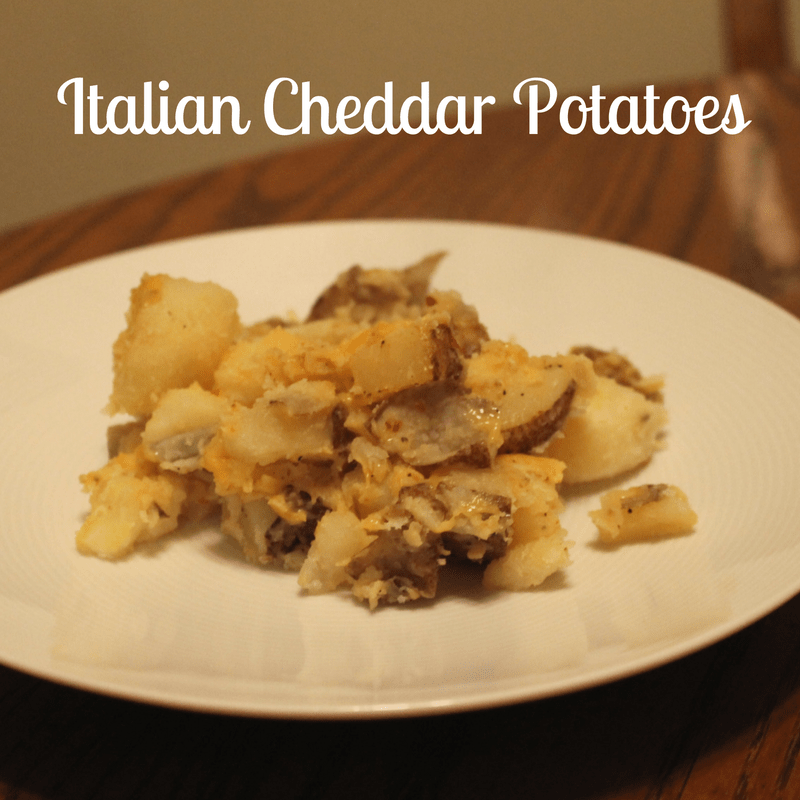 Italian Cheddar Potatoes