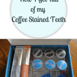 How I Got Rid of my Coffee Stained Teeth