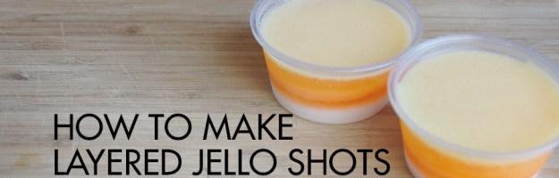 Layered Jello Shots Recipe
