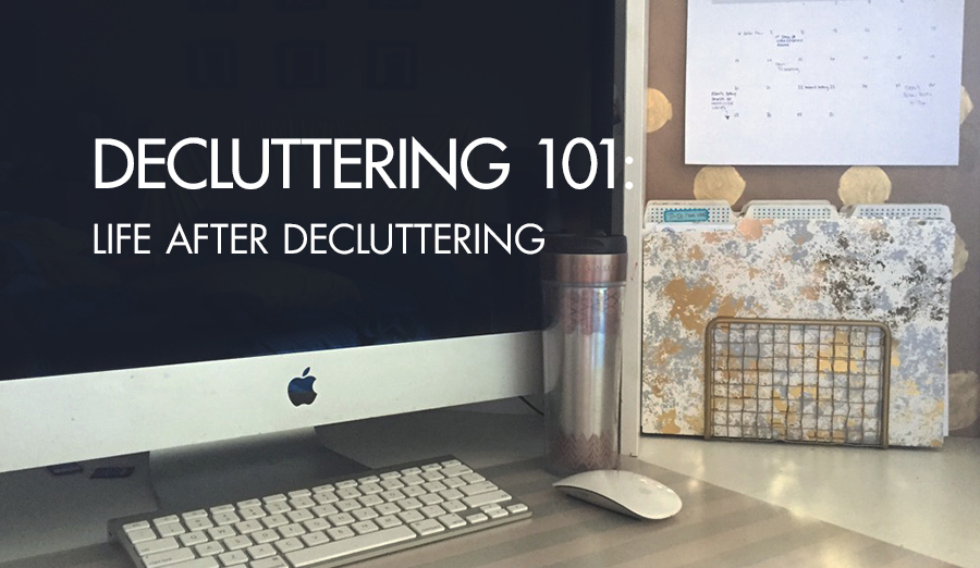 Life After Decluttering