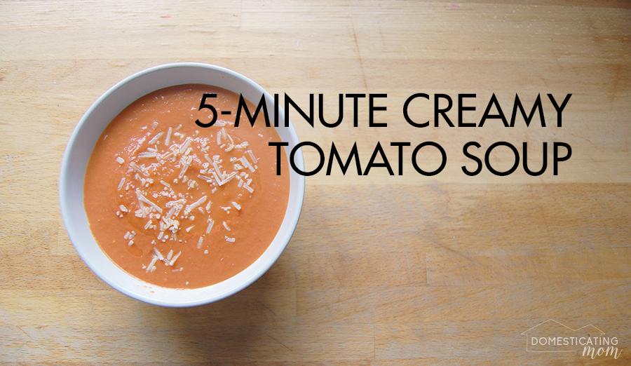 5-Minute Creamy Tomato Soup Recipe