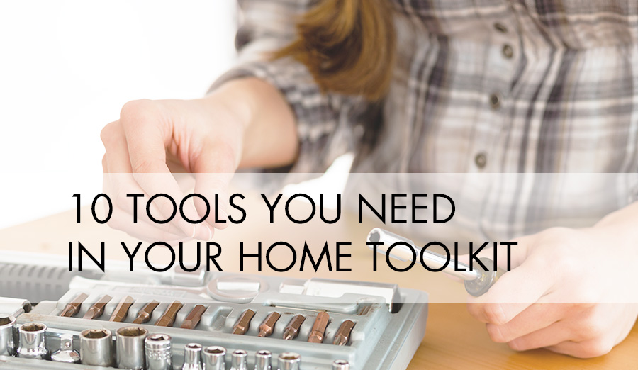 Home Toolkit Must-Haves