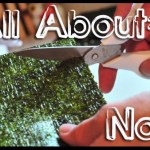 Food Profile: All About Nori – Edible Seaweed Paper