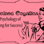 Enclothed Cognition: The Psychology of Dressing For Success