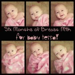 Six Months of Breast Milk for Baby Tessa!