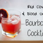 Red Clover and Blood Orange Bourbon Cocktail