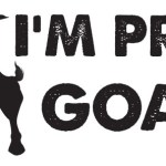 I'm Pro Goat – Update on the Great Visalia Goat Battle of 2015!