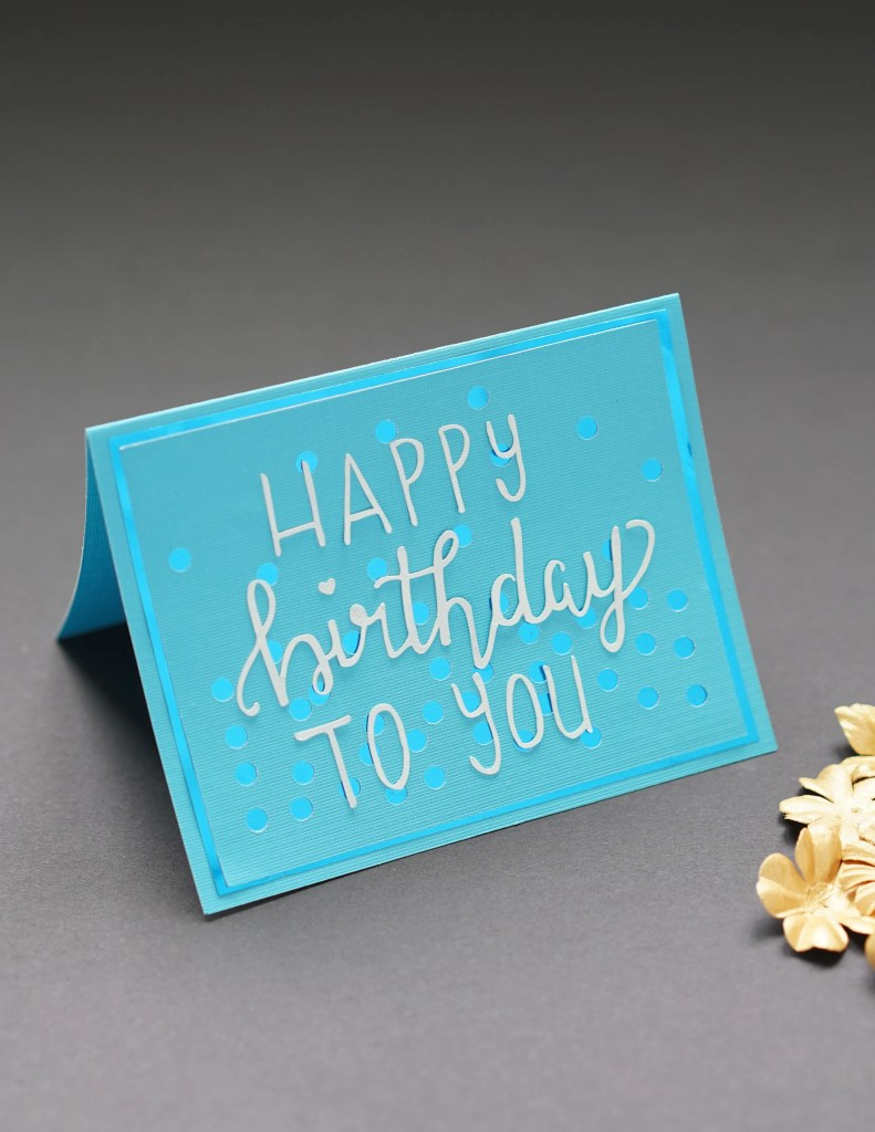 free cricut card designs, happy birthday