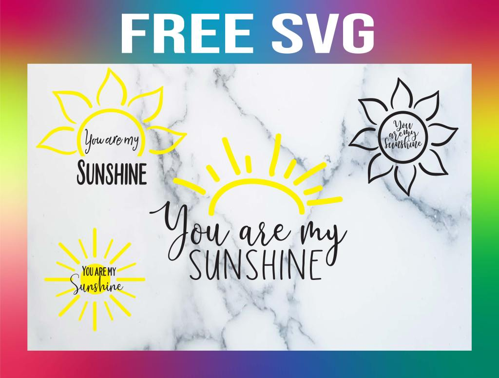 Free You Are My Sunshine SVG