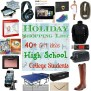 Holiday Shopping List 40 Gift Ideas For High School And