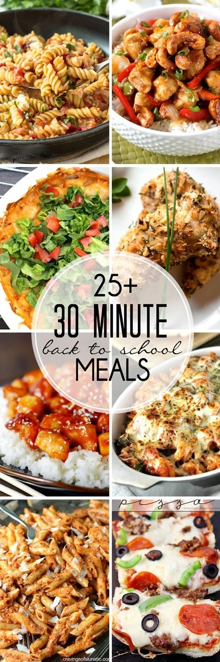 30 Minute Back-to-School Meals - Over 25 mouthwatering recipes that you can cook up in less than 30 minutes!