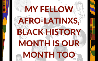 Why Latinos Should Also Celebrate Black History Month