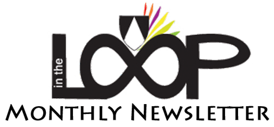 In The Loop – Monthly Newsletter