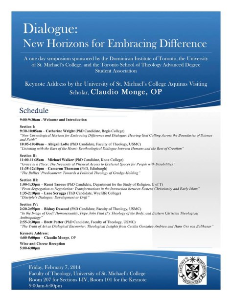 "Claudio Monge, OP delievered the keynote address at the symposium entitled ""Dialogue: New Horizons for Embracing Difference."" This poster includes the schedule for the symposium and the seal of the Dominican Order."