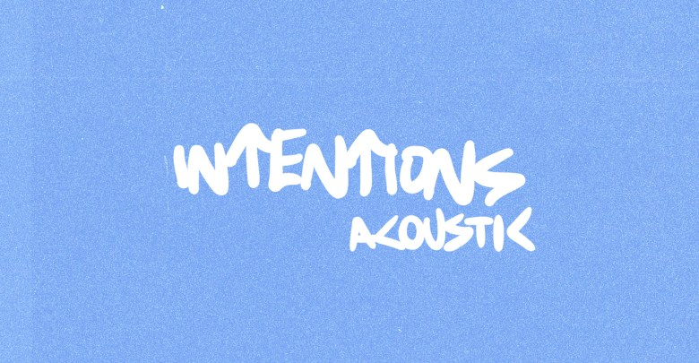 Justin Bieber Intentions Acoustic Mp3 download