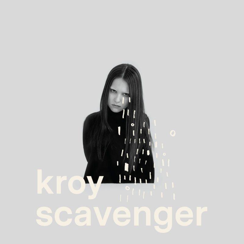 Kroy, Scavenger