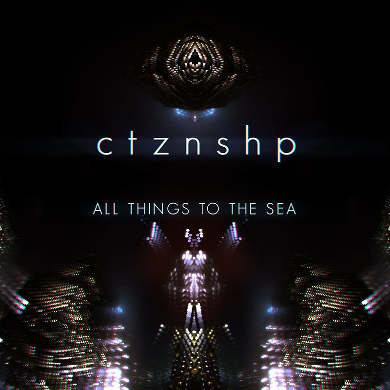 CZTNSHP, All Things to the Sea